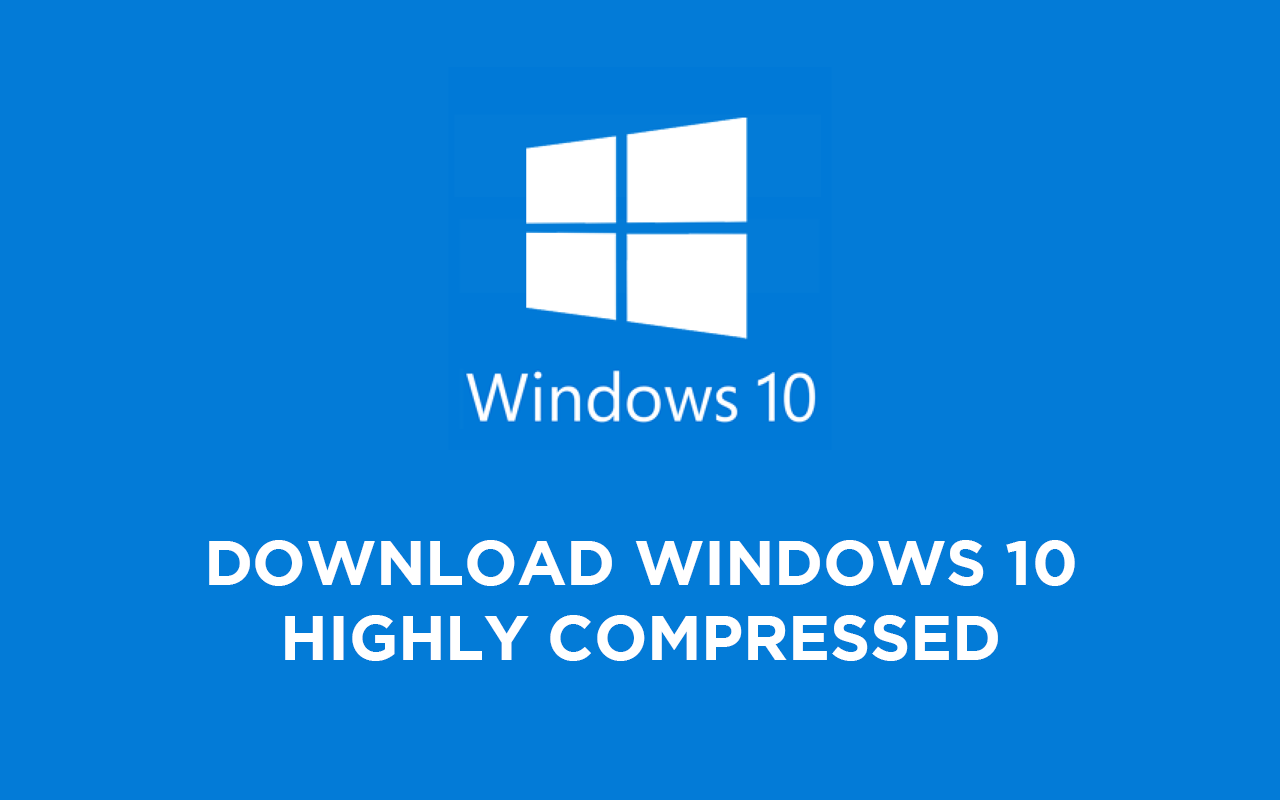 Windows 10 Highly Compressed 10mb ISO Free Direct Download 4