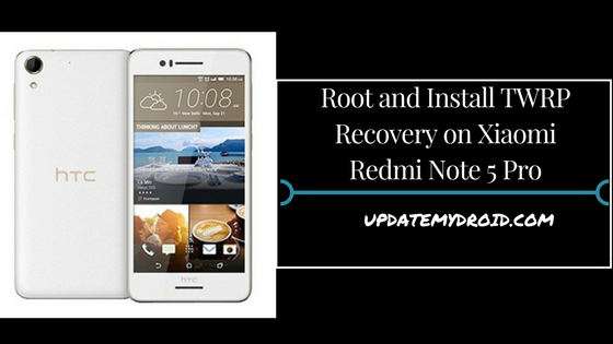 Root and Install TWRP Recovery on HTC D728W/G, How to Root HTC D728W/G, Install TWRP Recovery on HTC D728W/G, Root HTC D728W/G Using supersu