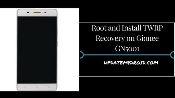 Root and Install TWRP Recovery on Gionee GN5001, How to Root Gionee GN5001, Install TWRP Recovery on Gionee GN5001, Root Gionee GN5001 Using supersu