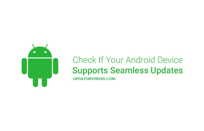 android seamless update, android a/b system updates, pixel seamless updates, android update download, android 7.0 nougat features , android 7.0 update, download android 6.0 marshmallow