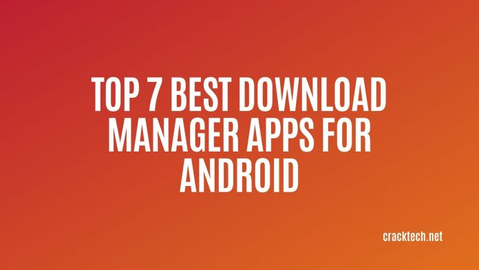 Best Download Manager Apps for Android