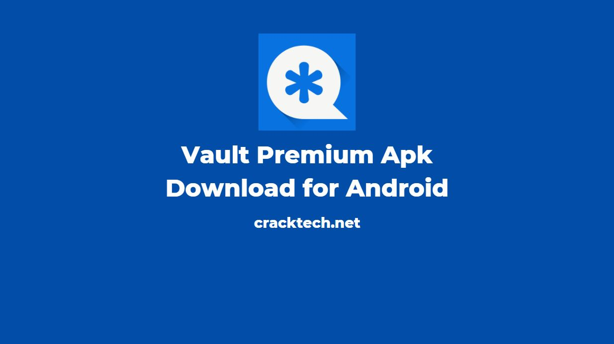 Vault Premium Apk Download