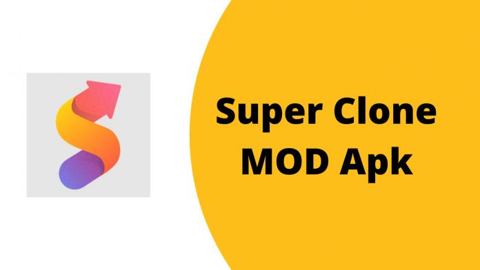Super Clone MOD Apk